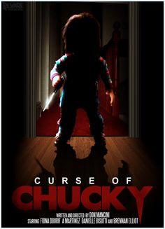 "Curse of Chucky. He's gonna get YOU ""Wanna play?"""