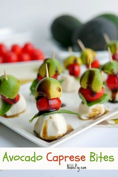 Avocado Caprese Bites are the perfect appetizer. Avocados are loaded with healthy fats and nutrients such as oleic acid, lutein, folate, vitamin E, monounsaturated fats and glutathione. These can help protect your body from heart disease, cancer, degenerative eye and brain diseases. Have one every day and enjoy the benefits. They also taste amazing.