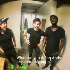 Like really andy you and your smexyniss
