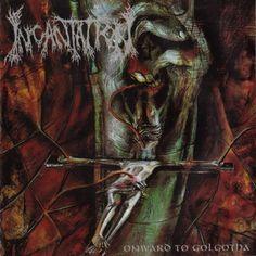 Incantation - Onward To Golgotha at Discogs