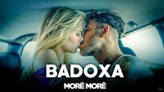 Badoxa - Morê Morê (2016) + LETRA