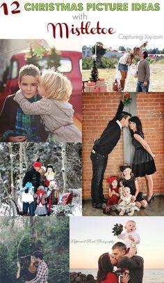 12 Christmas Picture Ideas with Mistletoe  Capturing-Joy.com