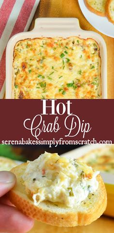The BEST Hot Crab Dip in a creamy, cheesy, herb base with lots of crab! Perfect for Thanksgiving, Christmas and New Years! serenabakessimply...