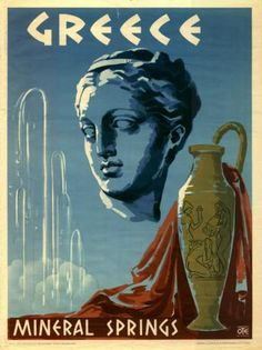 Vintage travel poster showing the head of a Greek statue, Greece Mineral Springs. Vintage travel poster showing the head of a Greek statue, an urn and a mineral spring. Old Posters, Retro Poster, Vintage Travel Posters, Mykonos, Santorini, Travel Ads, Time Travel, Travel Trailers, Travel Sticker