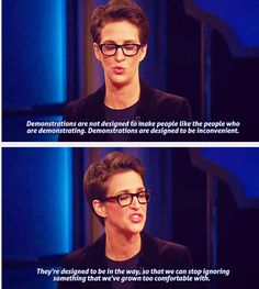 Rachel Maddow | Our right to peacefully assemble does not mean we have to stay out of your way.