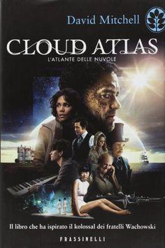 Cloud Atlas. L'atlante delle nuvole di David Mitchell http://www.amazon.it/dp/8820053489/ref=cm_sw_r_pi_dp_IKumwb0EBHS56
