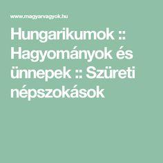 Hungarikumok :: Hagyományok és ünnepek :: Szüreti népszokások Montessori, Kindergarten, Teaching, Education, Creative, Easter, School, Learning, Preschool