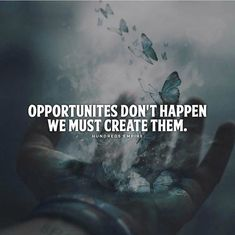 Positive Quotes : QUOTATION – Image : Quotes Of the day – Description Opportunities dont happen.. Sharing is Power – Don't forget to share this quote ! https://hallofquotes.com/2018/04/18/positive-quotes-opportunities-dont-happen/