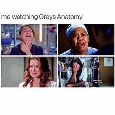 I enjoy watching Grey's Anatomy and having it ruin my life.