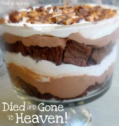 Chocolate Trifle (Died and Gone to Heaven)... this trifle is AMAZING! One of my favorite desserts ever!