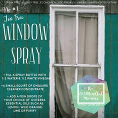 ZENmade WINDOW CLEANER Using awesome essential oils that boost your health : natural living ✌ #toxfree #doterra #essentialoils