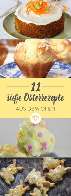 Ostern steht vor der Tür! Wir haben 11 frische Osterrezepte von Foodbloggern zusammengestellt, die ein süßer Genuss zum Frühstück, Brunch und Kaffee sind.