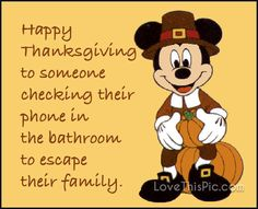Happy Thanksgiving to someone Mickey Mouse nos regala un Disney Happy Thanksgiving Humor Funny Thanksgiving Memes, Thanksgiving Pictures, Thanksgiving Wallpaper, Thanksgiving Greetings, Vintage Thanksgiving, Holiday Pictures, Mickey Mouse, Funny Quotes, Funny Memes