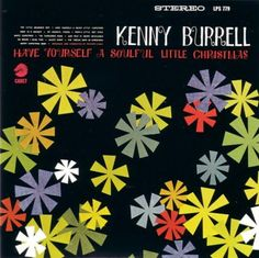 Kenny Burrell - Simply a great album!
