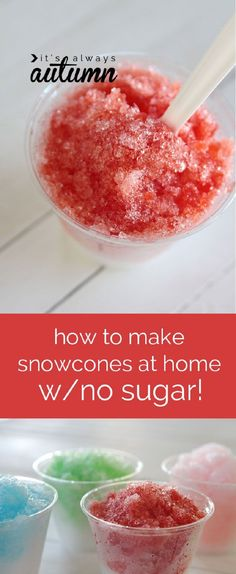 Easy Sugar Free Snow Cones - 12 Icy Snow Cone Recipes That Will Make You Forget About Ice Cream | GleamItUp