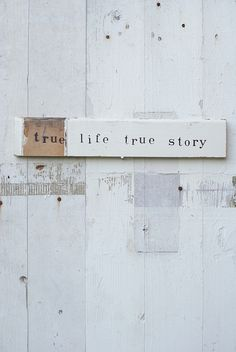 wood & word sign [true life true story], via Flickr.