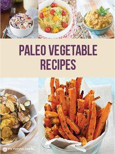 43 Paleo Vegetable Recipes + Tips to Eat More Veggies