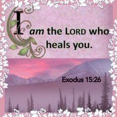 Exodus And said, If thou wilt diligently hearken to the voice of the Lord thy God, and wilt: Bible Alive Biblical Quotes, Bible Verses Quotes, Bible Scriptures, Spiritual Quotes, Healing Words, Prayers For Healing, Healing Heart, Healing Quotes, Bible Verses About Healing