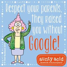 Best Quotes, Funny Quotes, Awesome Quotes, Maturity Quotes, Respect Your Parents, Auntie Quotes, Aunt Acid, Jw Humor, Laughter The Best Medicine