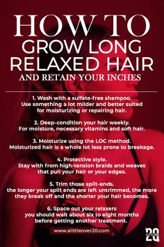 How To Grow Long Relaxed Hair And Retain Your Inches