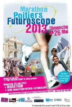 Affiche du Marathon Poitiers Futuroscope 2013 / Vienne. Le dimanche 26 mai 2013 à Poitiers.
