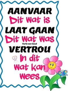 Afrikaanse Quotes, Journaling, Bible, Wisdom, Inspirational, Humor, Sayings, Words, Garden