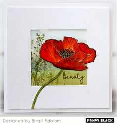 Featuring Penny Black's newest release of stamps and dies, BLISS click through for more and a GIVEAWAY Penny Black Karten, Penny Black Cards, Penny Black Stamps, Watercolor Cards, Watercolor Flowers, Cool Cards, Diy Cards, Poppy Cards, Flower Cards