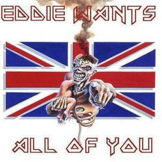Eddie wants...