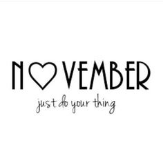 (Just the November with the heart is great! New Month Quotes, November Quotes, Monthly Quotes, November Month, Hello November, Days And Months, Months In A Year, 12 Months, November Pictures