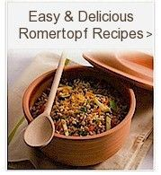 Easy & Delicious Romertopf Recipes General tips found at http://www.romertopfdirect.com/About-Romertopf/Tips-and-Techniques