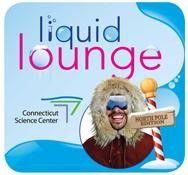 Liquid Lounge: North Pole Edition Hartford, CT #Kids #Events