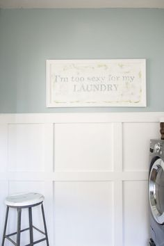 the laundry room redo, I want this sign