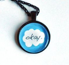 Hey, I found this really awesome Etsy listing at https://www.etsy.com/listing/170688458/tfios-okayokay-necklace-white-cloud