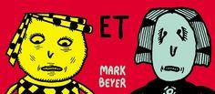 Amy et Jordan, de Mark Beyer – éd. Cambourakis C'est entre 1988 et 1996 que Mark Beyer a réalisé, pour le magazine New York Press, une série qui a fait de lui l'une des grandes figures de la bande dessinée underground.