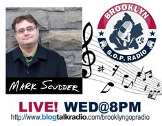Meet Mark Scudder - a Conservative Swimming Against the Tide of the Music Industry. Mark will join us this week on Brooklyn GOP Radio to discuss his music and his struggle to make it in an industry that is not so welcoming of Republicans!