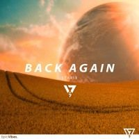 Starix - Back Again [Epic Vibes Release] by Epic Vibes on SoundCloud