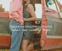 Ladies Love Country Boys- Trace Atkins