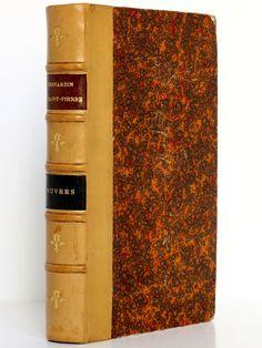 """""""Œuvres choisies"""" de Bernardin de Saint-Pierre, édité par Firmin-Didot & Cie en 1886. Tranches marbrées et portrait de l'auteur en frontispice."""