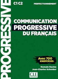 """Cover of """"Extrait Communication progressive du français - Niveau perfectionnement"""" French Course, French Classroom, Warrior Quotes, French Lessons, Teaching French, Word Doc, Learn French, French Language, Vocabulary"""