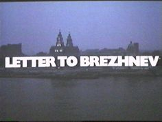 Letter to Brezhnev Nostalgia, Films, Lettering, My Favorite Things, Movies, Cinema, Drawing Letters, Movie, Film