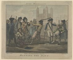 Manning the Navy. (press gang) (caricature) - National Maritime Museum ca. Historical Fiction Authors, Historical Society, British Press, American Revolutionary War, Maritime Museum, British History, Modern History, American History, Royal Navy