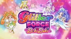 "Netflix Launches ""Glitter Force Doki Doki"" Anime by Mike Ferreira"