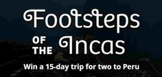 Enter once for a chance to win a spectacular vacation package to the Inca Trail in Peru, worth more than $13,000 with flights, hotel, dining and excitement! (- see the official rules for details on… Win A Trip, Day Trip, Official Rules, Vacation Packages, Peru, Trail, Dining, Website, Turkey