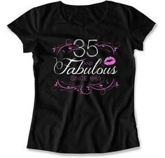 Funny Birthday Gift 35th TShirt Bday T Shirt B Day Present For Her Personalized Custom 35 Years Old And Fabulous Ladies Tee DAT1567