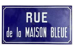 Rue de la Maison Bleue Street Sign