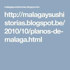 http://malagaysushistorias.blogspot.be/2010/10/planos-de-malaga.html