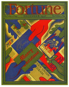 "Offset lithograph cover of ""Fortune"" magazine, December Signature ""Erik Nitsche"" printed within image. Vintage Christmas Cards, Christmas Photos, Vintage Cards, Christmas Time, Holiday Cards, Xmas, Fortune Magazine, Jingle All The Way, Ad Art"