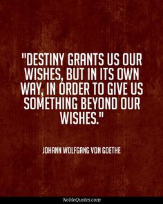Destiny grants many of our wishes but not always the way we wish. Desire Quotes, Religion Quotes, If Rudyard Kipling, Life Thoughts, Quotes About God, Love Words, Thought Provoking, Destiny, Quotations