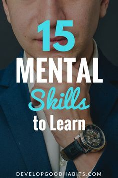 Learn something new every day with this list of best skills to learn Mental Skills. #learn #learning #education #purpose #productivity #success #personalgrowth #selfimprovement #personaldevelopment