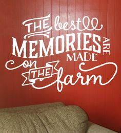 Best Memories are Made on the Farm Wall Decals Stickers Quotes Wall Decal for our Farmers! And their wives and grandkids, too!Wall Decal for our Farmers! And their wives and grandkids, too! Farm Wall Stickers, Wall Decal Sticker, Horse Wall Decals, Farmer Quotes, Farm Girl Quotes, Boy Quotes, Country Quotes, Country Life, Farm Signs